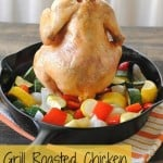 Grill-Roasted Chicken & Vegetables #SundaySupper
