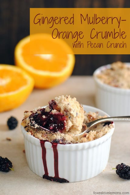 Gingered Mulberry-Orange Crumble with Pecan Crunch - the perfect quick dessert for an abundance of summer berries. Can also be made with blackberries, blueberries or raspberries! | foxeslovelemons.com