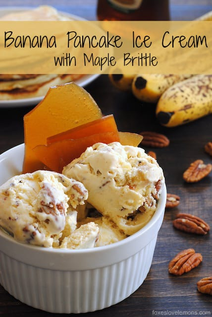 Banana Pancake Ice Cream with Maple Brittle - Creamy butter pecan ice cream studded with bits of pancake and topped with crunchy maple syrup brittle. | foxeslovelemons.com