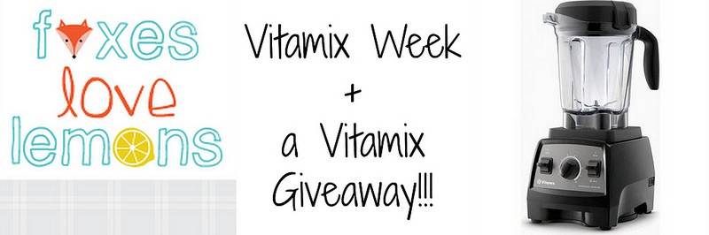Vitamix Week