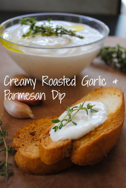 Creamy Roasted Garlic & Parmesan Dip - A delicious, versatile dip with simple ingredients.