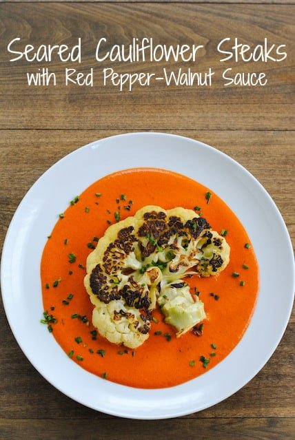 Seared Cauliflower Steaks With Red Pepper Walnut Sauce