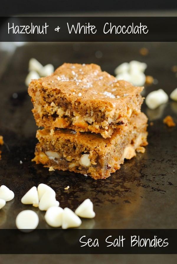 Hazelnut & White Chocolate Sea Salt Blondies - A decadent combination ...