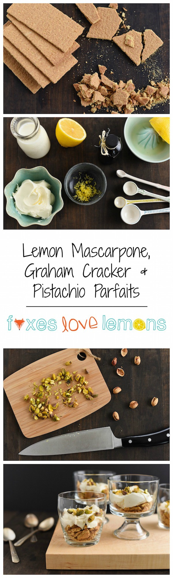 Lemon Mascarpone, Graham Cracker & Pistachio Parfaits - A quick dessert featuring the subtle and sweet flavors of lemon-infused mascarpone cheese, graham crackers and pistachios. | foxeslovelemons.com