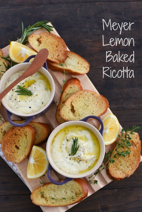 Meyer Lemon Baked Ricotta - A simple yet elegant hot appetizer that is perfect for parties. Simply stir together ricotta cheese, Meyer lemon zest and juice, herbs and seasoning, and pop it into the oven! | foxeslovelemons.com