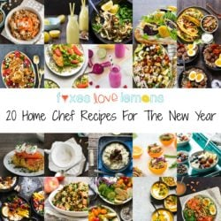 20 Home Chef Recipes For The New Year | foxeslovelemons.com