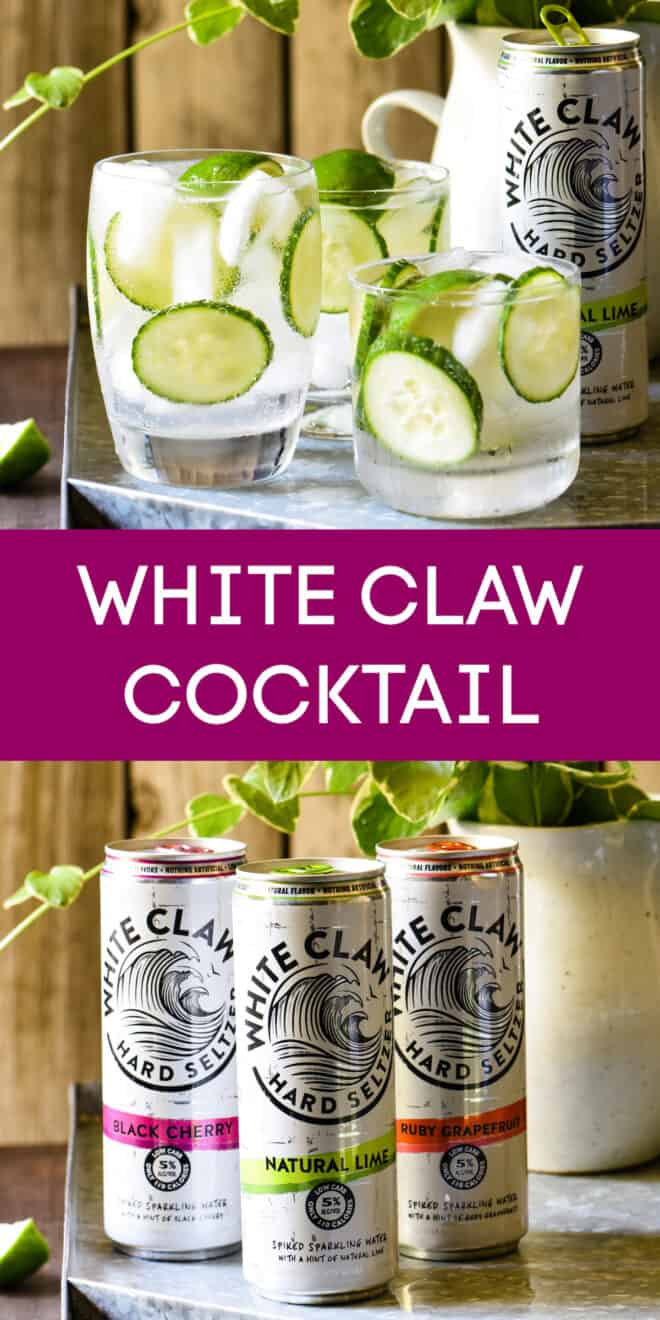 Collage of images of mixed drink and cans of White Claw, with overlay: WHITE CLAW COCKTAIL.